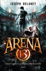 Arena-13-Joseph-Delaney