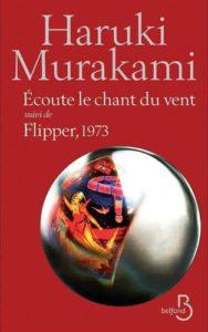 Écoute le-chant-du-vent-suivi-de-Flipper-1973-Haruki-Murakami