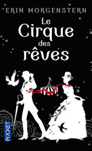 Le-cirque-des-rêves-Erin-Morgenstern
