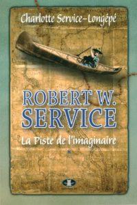 Robert-W-Service-La-piste-de-l-imaginaire-Charlotte Service