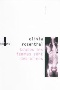 Toutes-les-femmes-sont-des-aliens-Olivia-Rosenthal