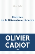 livre-histoire-de-la-litterature-recente-olivier-cadiot