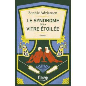 le-syndrome-de-la-vitre-etoilee-adriansen