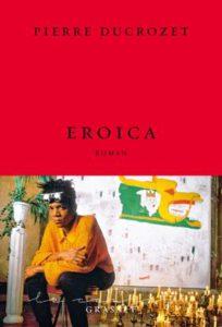 eroica-pierre-ducrozet