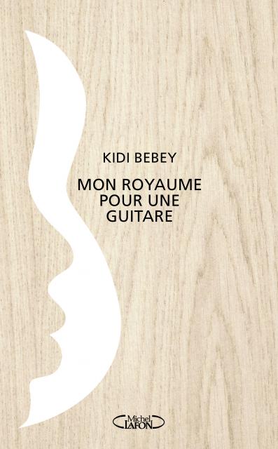 mon-royaume-pour-une-guitare-kidi-bebey